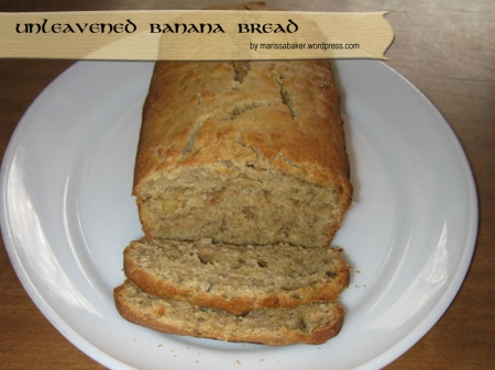 Unleavened Banana Bread by marissabaker.wordpress.com
