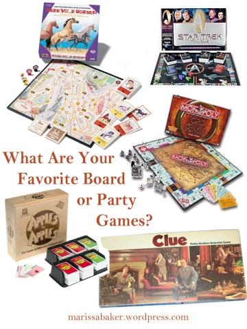 """What Are Your Favorite Board or Party Games?"" marissabaker.wordpress.com"