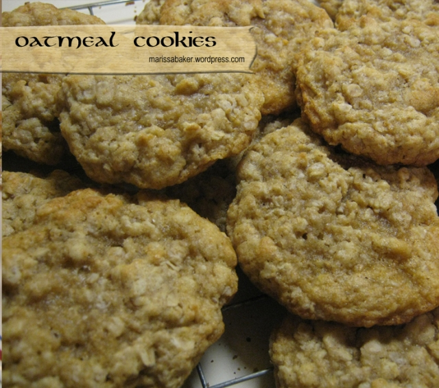 Oatmeal Cookie recipe. marissabaker.wordpress.com