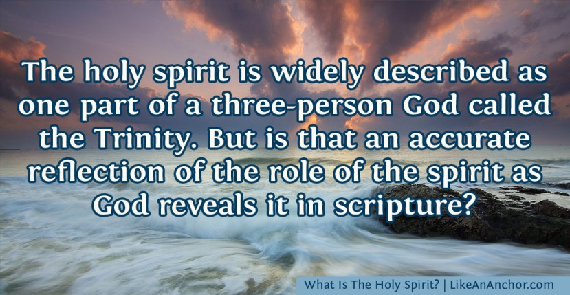 What Is The Holy Spirit?