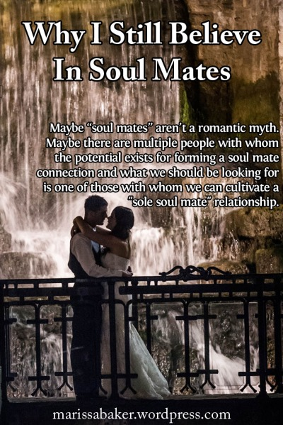 "click to read article, ""Why I Still Believe In Soul Mates"" 