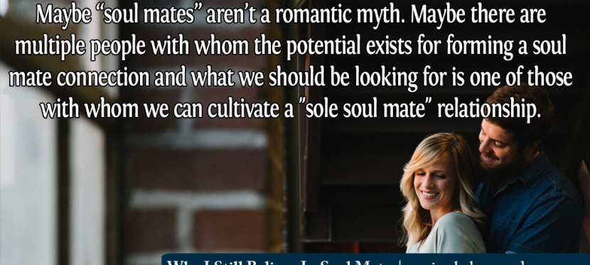 Why I Still Believe In Soul Mates