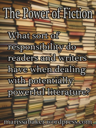 The Power of Fiction | marissabaker.wordpress.com