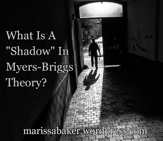 "What Is A ""Shadow"" In Myers-Briggs Theory? 