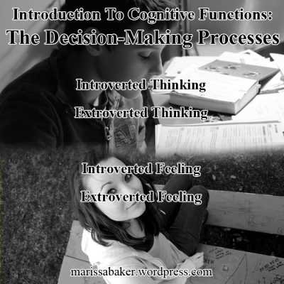 Introduction To Cognitive Functions: The Decision-Making Processes | marissabaker.wordpress.com