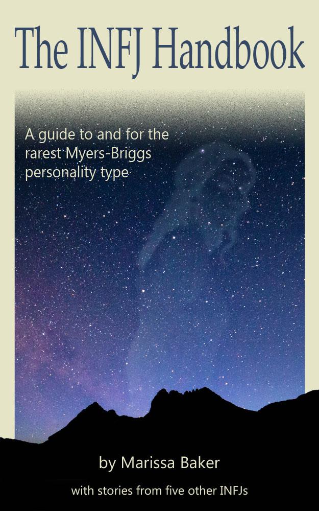 The INFJ Handbook by Marissa Baker