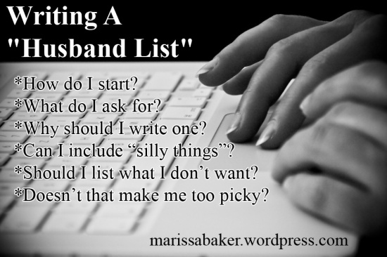 "Writing A ""Husband List""  