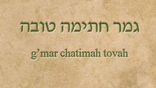 "G'mar Chatimah Tovah -- traditional greeting for this season. Literally,"" A good final sealing"" or idiomatically, ""May you be inscribed (in the Book of Life) for Good"""