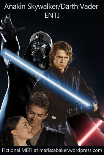 Fictional MBTI - Anakin Skywalker/Darth Vader (ENTJ) | marissabaker.wordpress.com