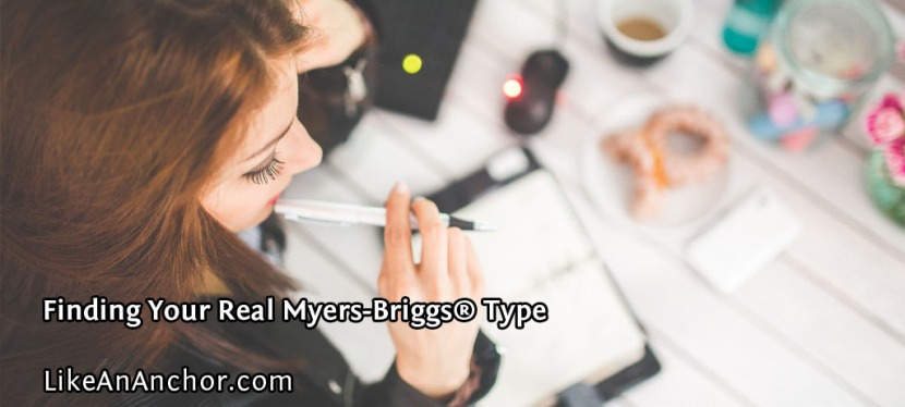 Finding Your Real Myers-Briggs® Type