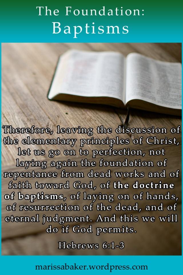 The Foundation: Doctrine of Baptisms | marissabaker.wordpress.com