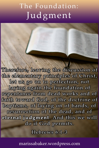 The Foundation: Eternal Judgement| marissabaker.wordpress.com