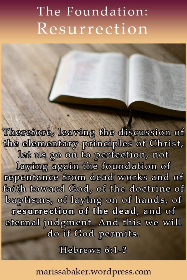 The Foundation: Resurrection of the Dead  marissabaker.wordpress.com