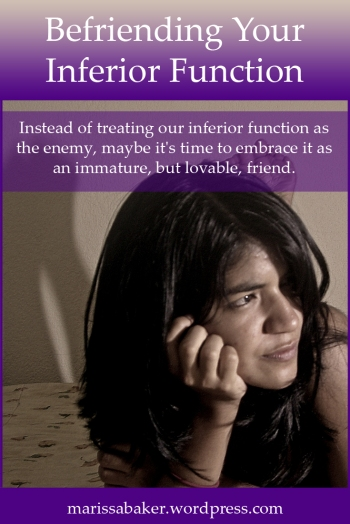 Befriending Your Inferior Function | marissabaker.wordpress.com