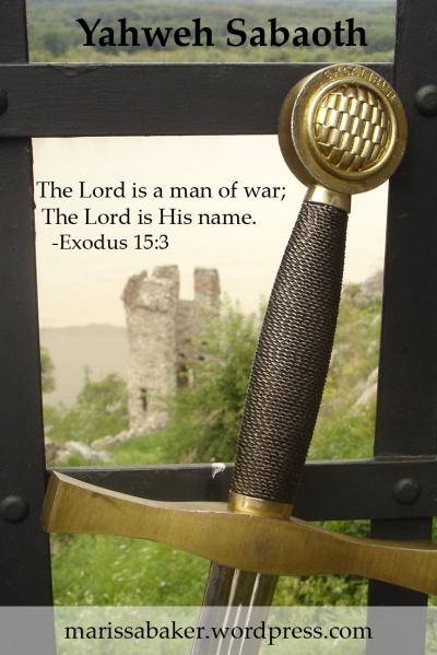 The Lord of Hosts  | marissabaker.wordpress.com