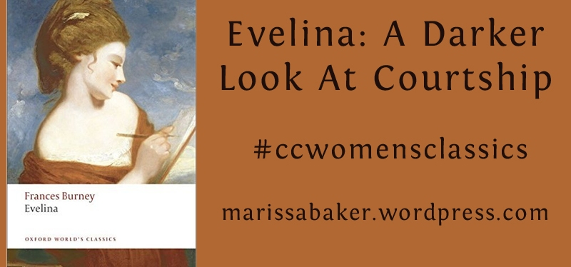 Evelina: A Darker Look At Courtship