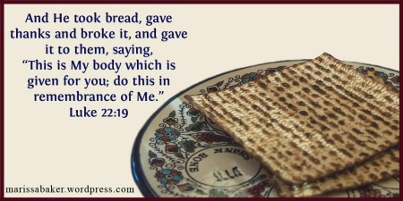 Why Do We Keep The Passover? | marissabaker.wordpress.com