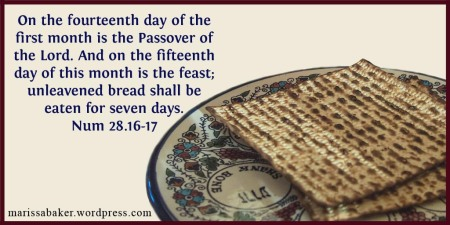 Why I'm Keeping Passover On Nisan 14 | marissabaker.wordpress.com