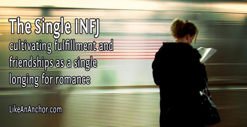 The Single INFJ