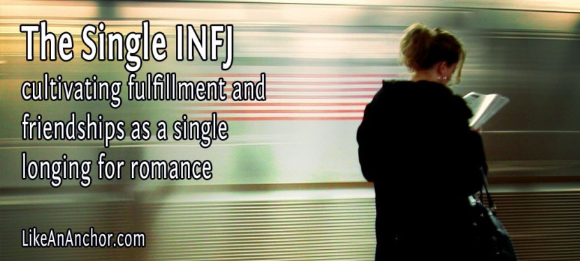 The Single INFJ