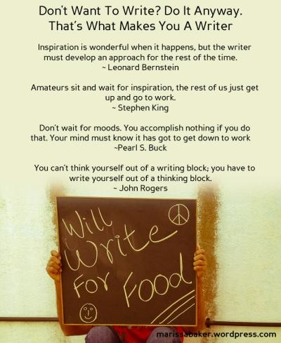 Not Wanting To Write | marissabaker.wordpress.com