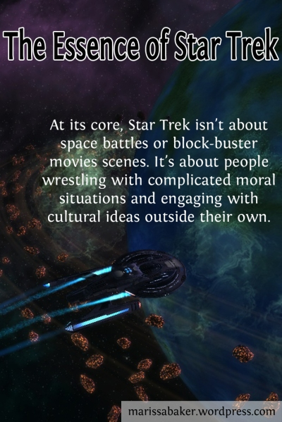 The Essence of Star Trek | marissabaker.wordpress.com