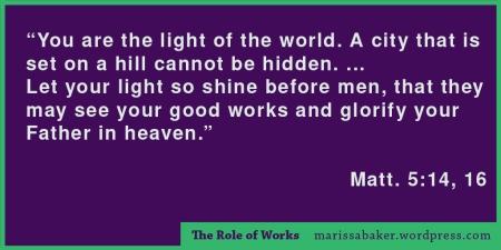 The Role of Works | marissabaker.wordpress.com