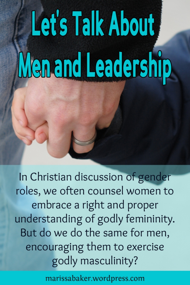 Let's Talk About Men and Leadership | marissabaker.wordpress.com