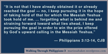 click to read article, Walking Through Philippians 3: Paul's Thoughts on Following Jesus | marissabaker.wordpress.com