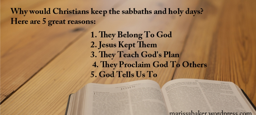 Top 5 Reasons for Christians to Keep God's Holy Days