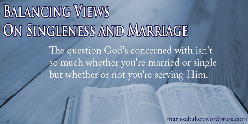 Balancing Views On Singleness and Marriage