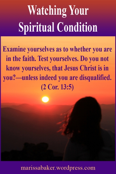"click to read article, ""Watching Your Spiritual Condition"" 