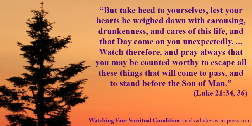 Watching Your Spiritual Condition