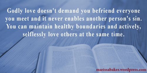"click to read article, ""Healthy Christian Boundaries and Loving People You Don't Like"" 