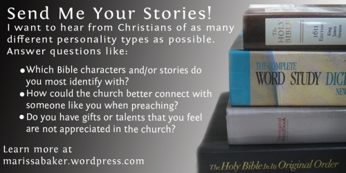 Send Me Your Stories: Christianity and MBTI Types | marissabaker.wordpress.com