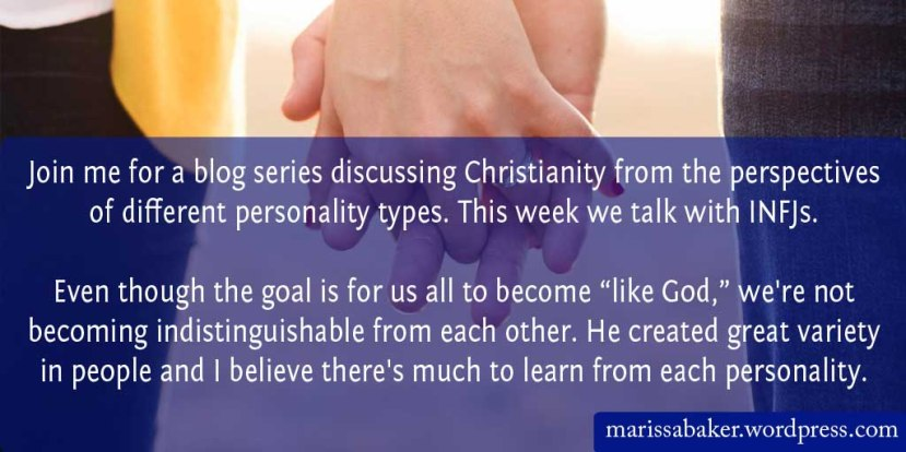 Mercy and Truth Meet Together: INFJChristians