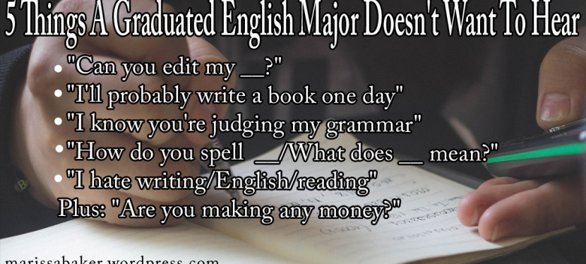 5 Things A Graduated English Major Doesn't Want ToHear