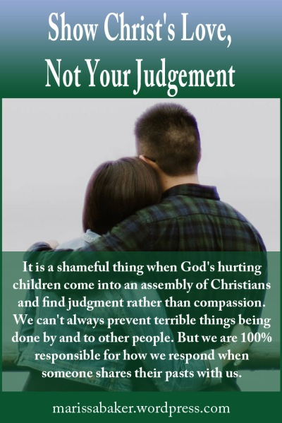 "click to read article, ""Show Christ's Love, Not Your Judgement"" 