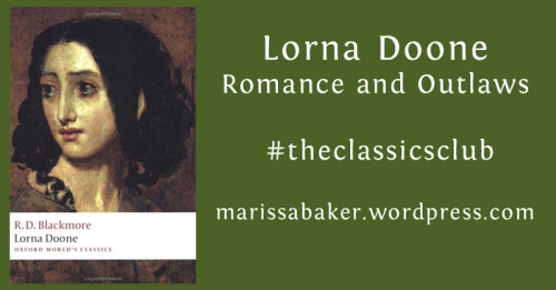 Lorna Doone: Romance and Outlaws #theclassicsclub | marissabaker.wordpress.com