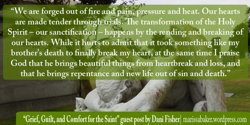 Grief, Guilt, and Comfort for the Saint