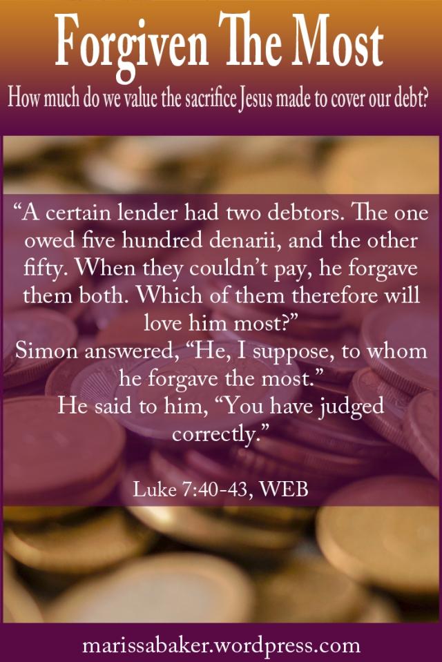 "click to read article, ""Forgiven The Most"" | marissabaker.wordpress.com"