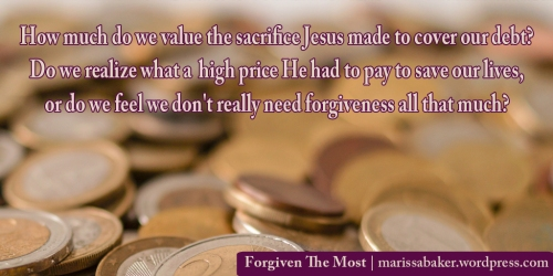 "click to read article, ""Forgiven The Most"" 