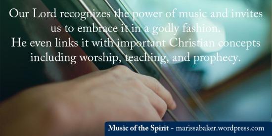 Music of the Spirit | marissabaker.wordpress.com