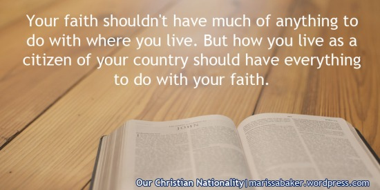 Our Christian Nationality | marissabaker.wordpress.com