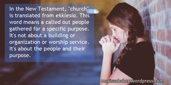 Is Your Church The Same As God's Church? | marissabaker.wordpress.com