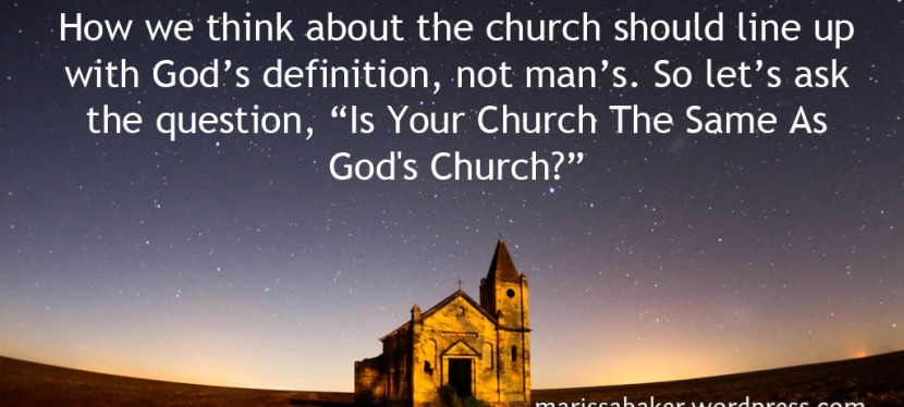 Is Your Church The Same As God'sChurch?