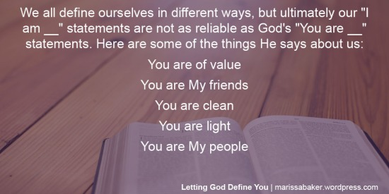 Letting God Define You | marissabaker.wordpress.com
