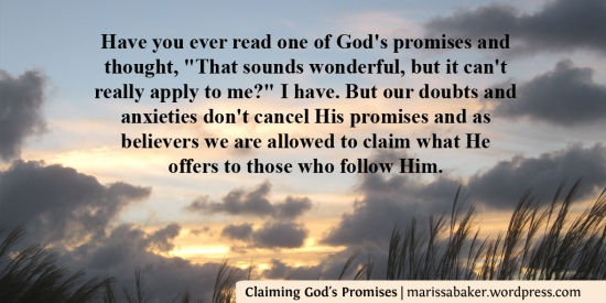Claiming God's Promises | marissabaker.wordpress.com