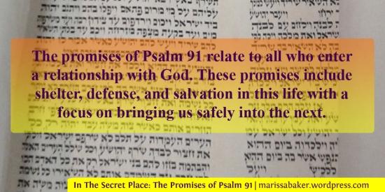 In The Secret Place: The Promises of Psalm 91 | marissabaker.wordpress.com