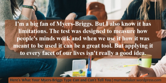 Here's What Your Myers-Briggs Type Can and Can't Tell You | marissabaker.wordpress.com